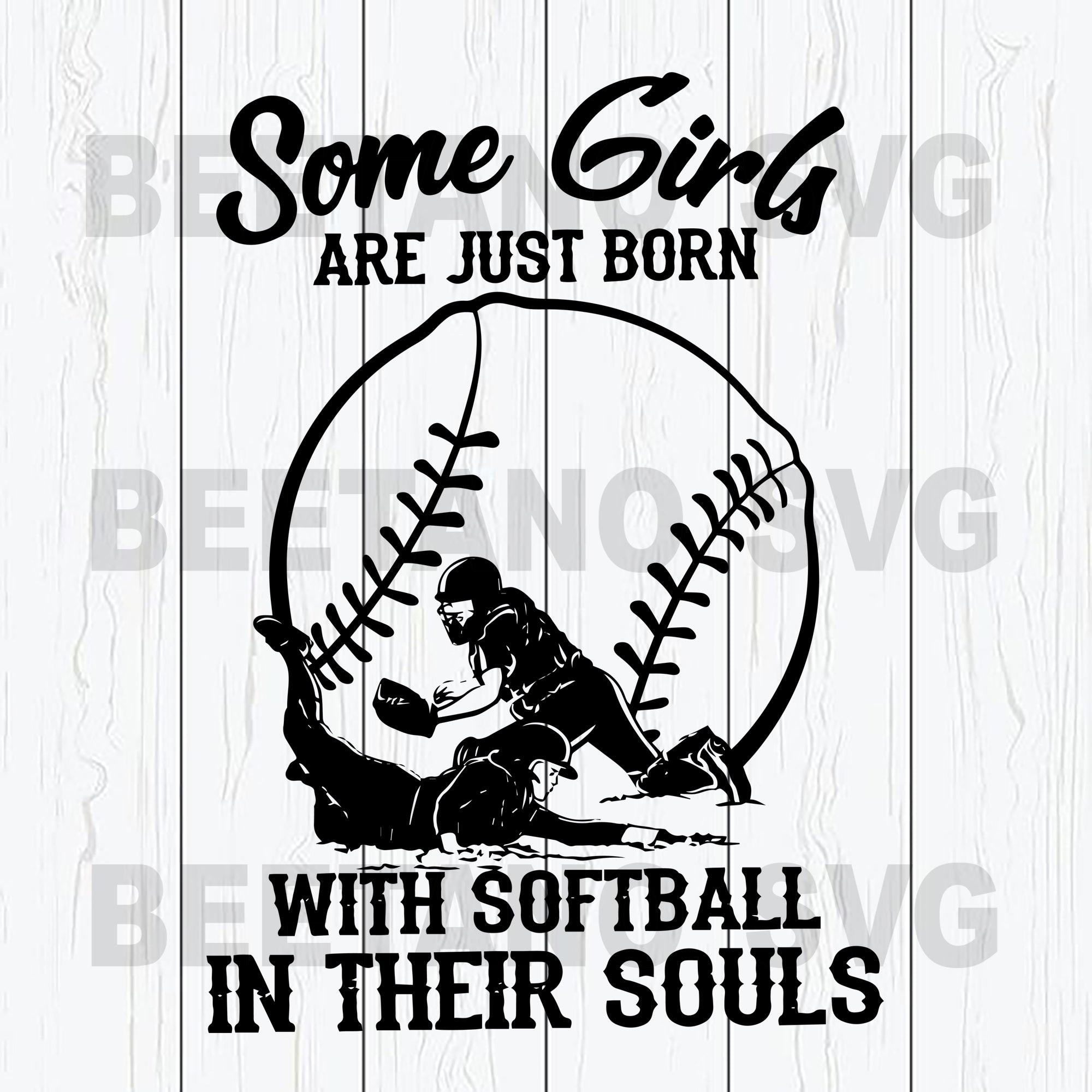 Some Girl Are Just Born With Softball In Their Souls