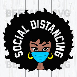 Afro Girl Wear Face Mask Social Distancing Svg Files