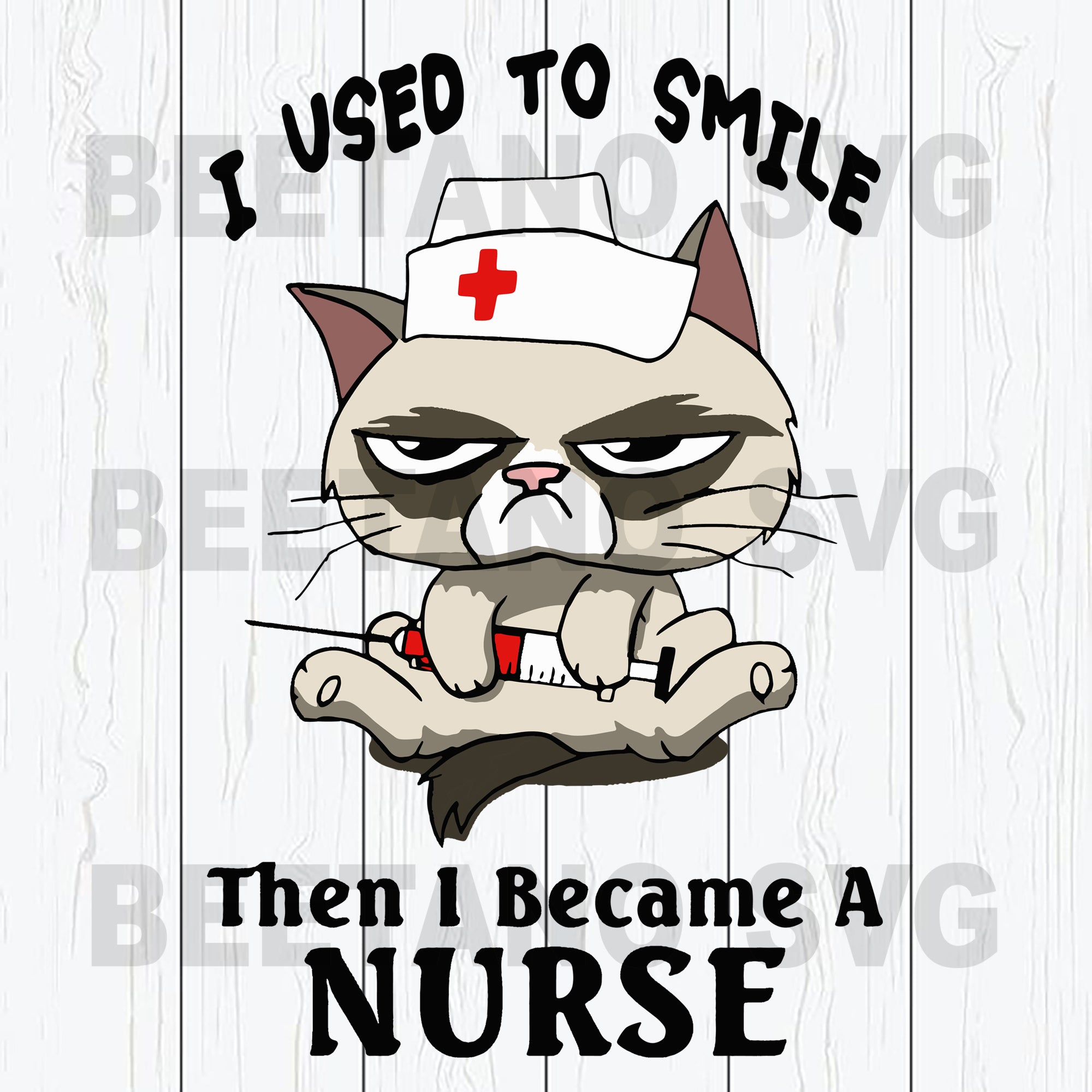 I Used To Smile Then I Became A Nurse