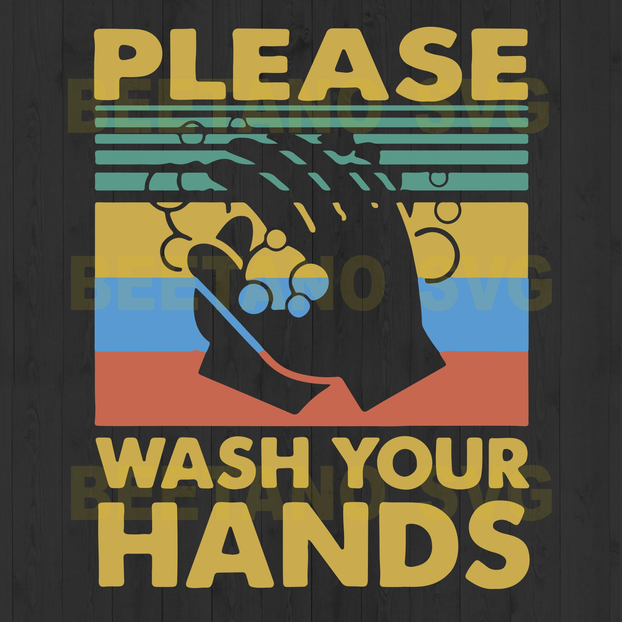 Please Wash Your Hands Svg Files, Wash Your Hands Svg, Wash Hands Files For Download