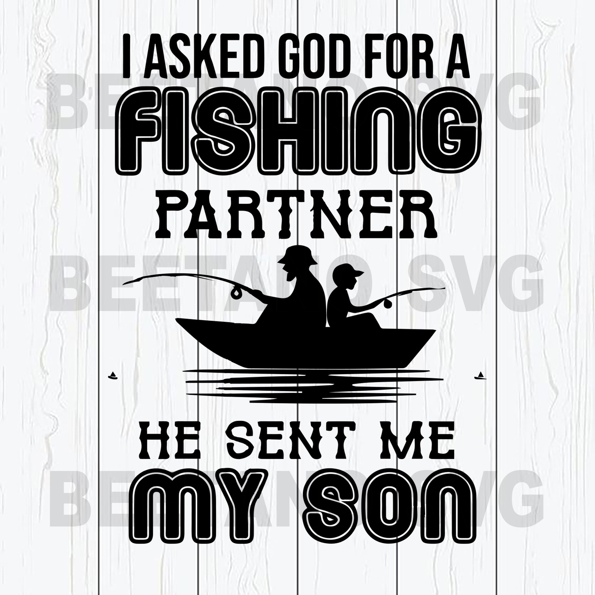 I Asked God For Fishing Partner He Sent Me My Son