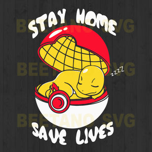 Stay Home Save Lives Pikachu Svg Files, Pikachu Stay Home Svg, Stay Home Save Lives Svg