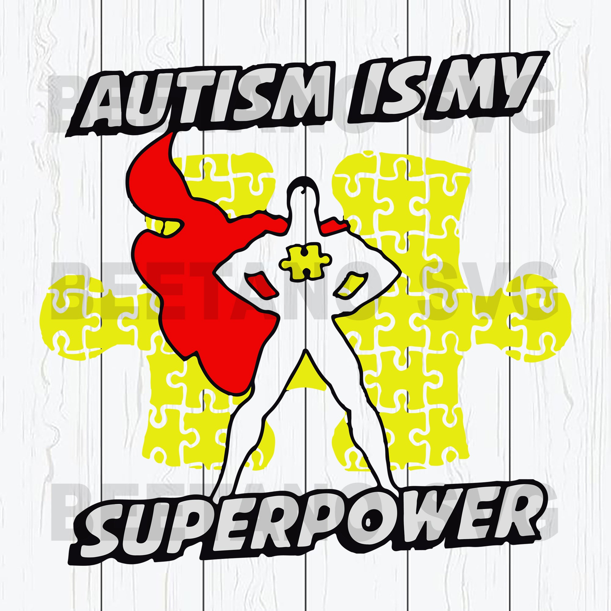 Autism Is My Super Power Svg Files
