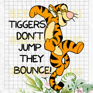 Tiggers Don't Jump They Bounce Svg, Tiger Svg, Tiggers Don't Jump They Bounce vector, Tiggers Don't Jump They Bounce Cutting Files For Cricut, SVG, DXF, EPS, PNG Instant Download