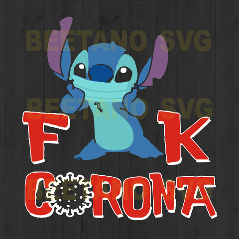 Lilo And Stitch Fuck Corona Svg Files, Lilo And Stitch Svg, Fuck Corona Svg Files