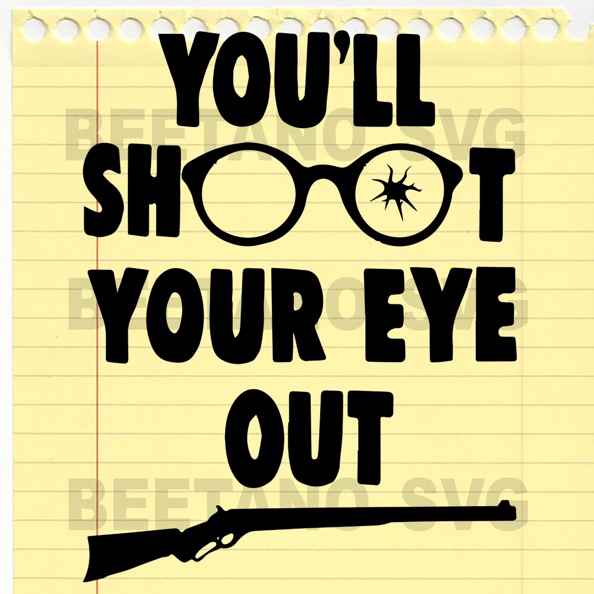 You'll Shoot Your Eye Out Guns Svg, You'll Shoot Your Eye Out Guns Svg Files, You'll Shoot Your Eye Out Guns Vector, You'll Shoot Your Eye Out Guns Cutting Files For Cricut, SVG, DXF, EPS, PNG Instant Download
