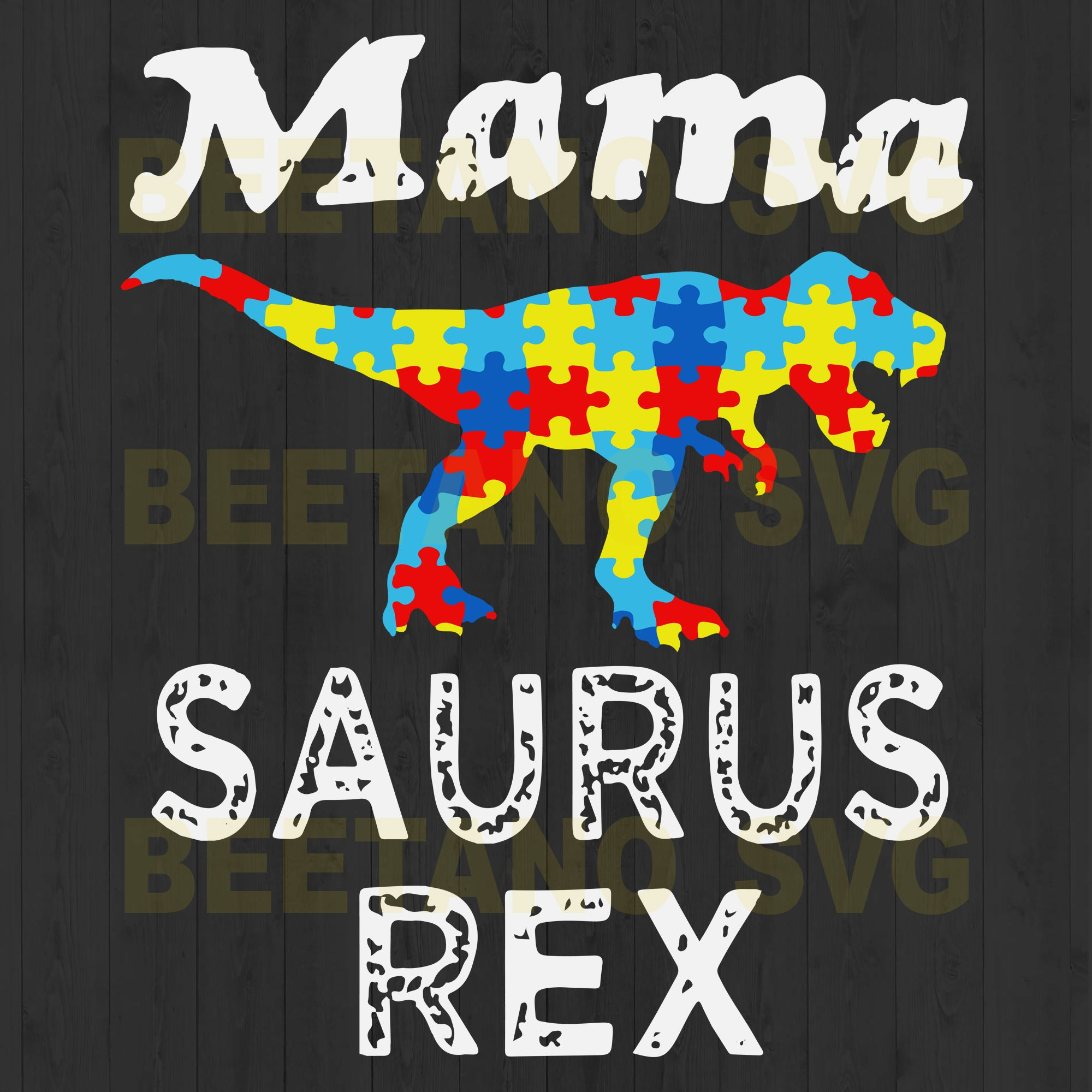 Mamasaurus Rex Svg Files, Mama Svg, Dinosaur Svg Files, Mother's Day Svg Files