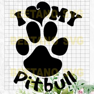 Love My Pitbull Svg Files, Love My Pitbull Vector, Love My Pitbull Vector, Love My Pitbull Cutting Files For Cricut, SVG, DXF, EPS, PNG Instant Download