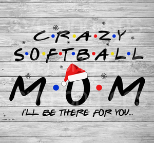Crazy Softball Mom Christmas