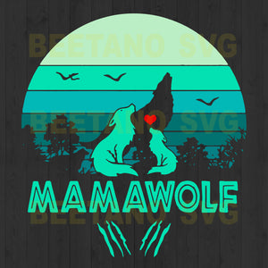 Mamawolf Svg Files, Mama Svg, Mother Wolf Svg Files, Wolf Cutting Files, Mamawolf Files For Instant Download