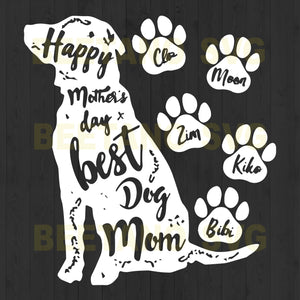 Happy Mother's Day Best Dog Mom