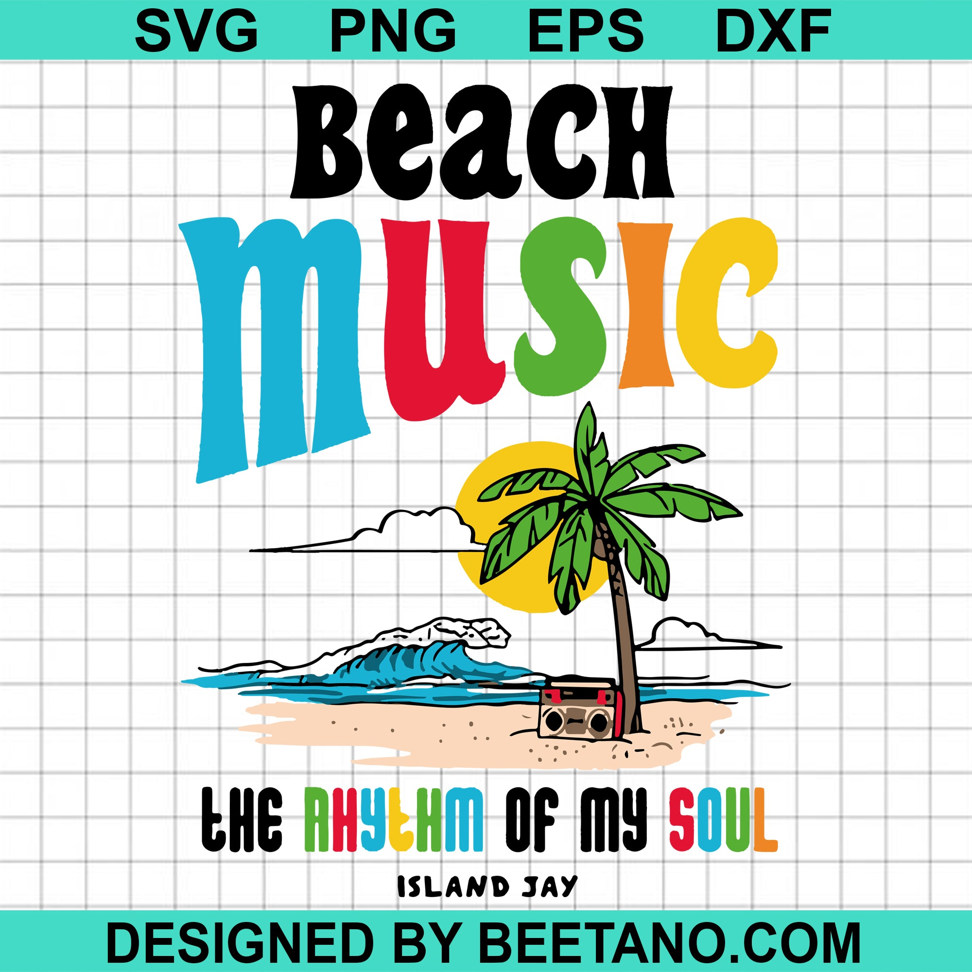 Beach Music The Rhythm Of My Soul High Quality Svg Cut Files Best For Unique Craft Beetanosvg Scalable Vector Graphics