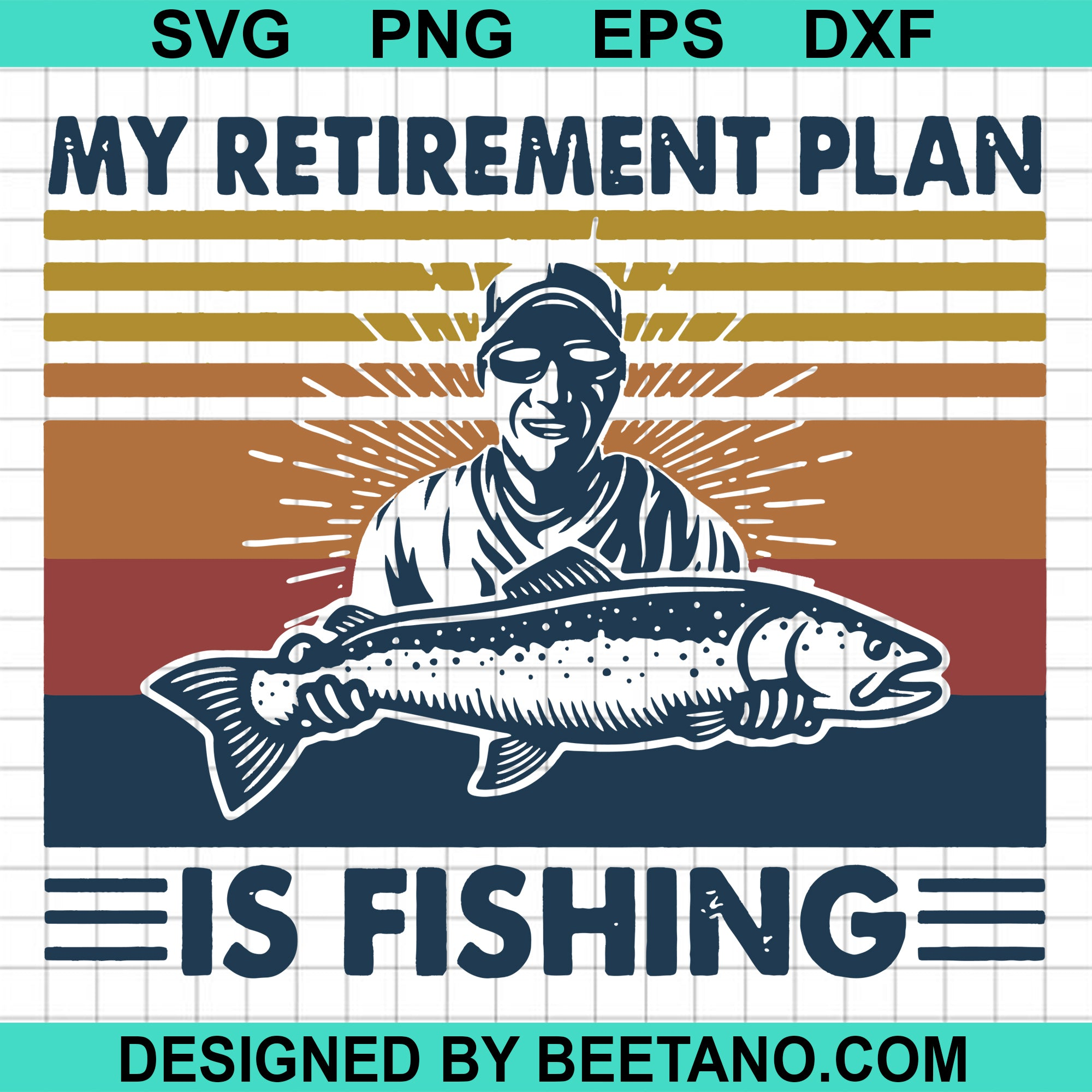 My Retirement Plan Is Fishing Cutting Files For Cricut, SVG, DXF, EPS, PNG Instant Download