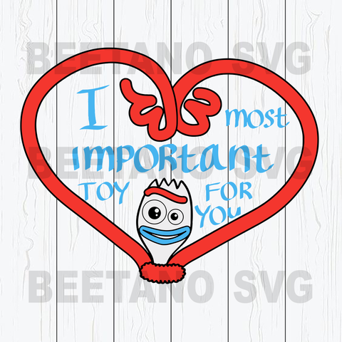 Most important toy for you svg, toy story cutting files, toy story svg files, toy story file for cricut