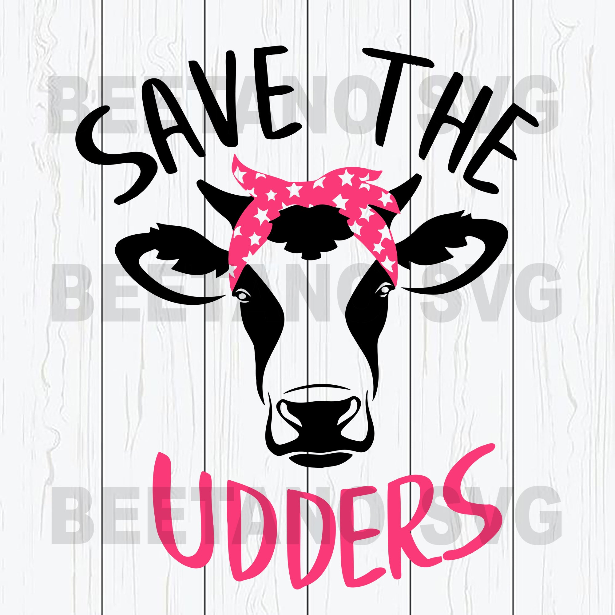 Save The Udders Mama Cow Svg Files, Heifei Svg Files For Instant Download