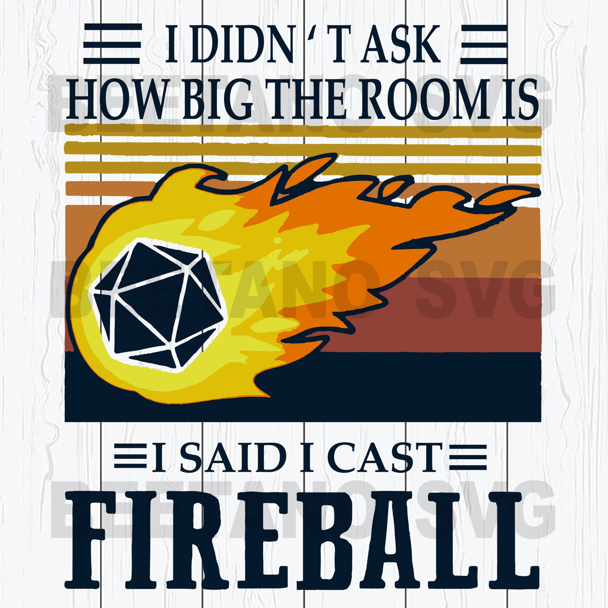 I Didn't Ask How Big The Room Is I Said I Cast Fireball Dungeons And Dragon