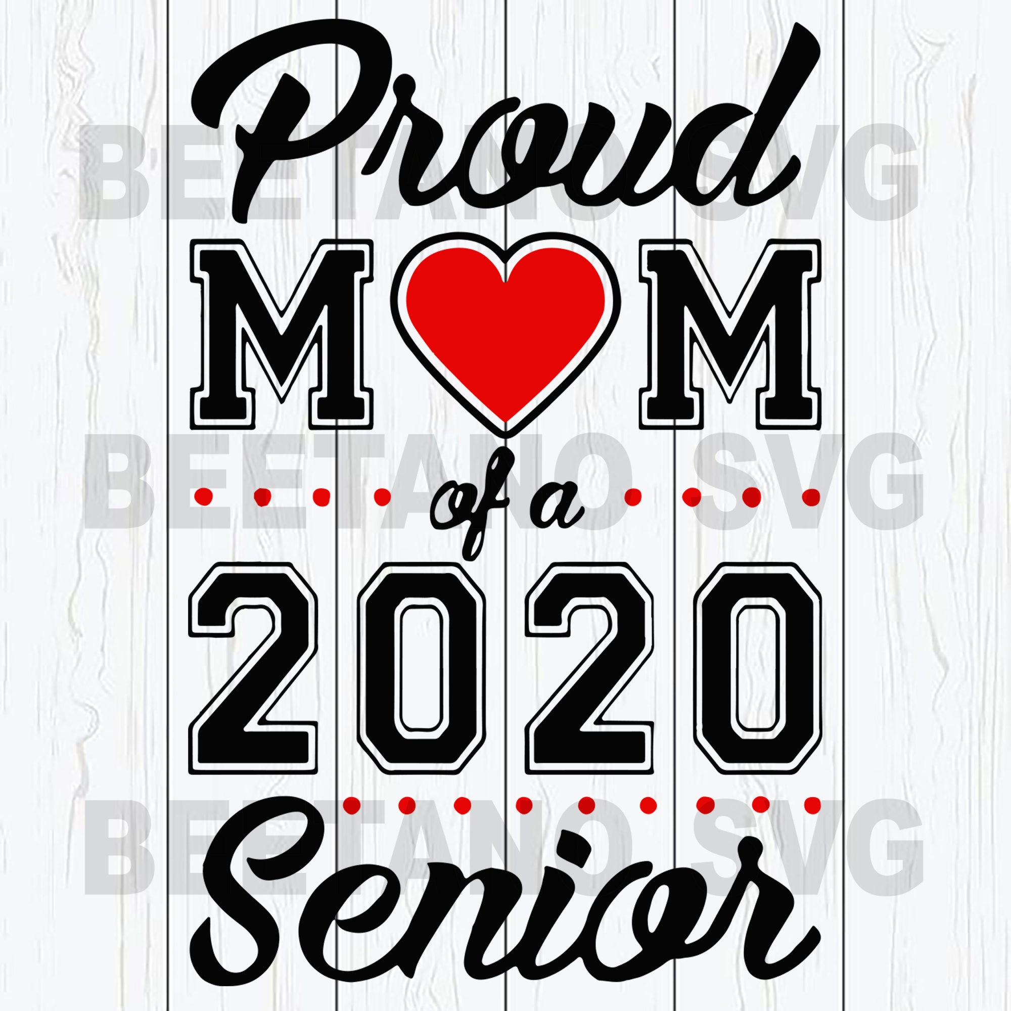 Proud Mom Of A 2020 Senior Svg Files, Mom 2020 Svg Files, Mother Svg Files