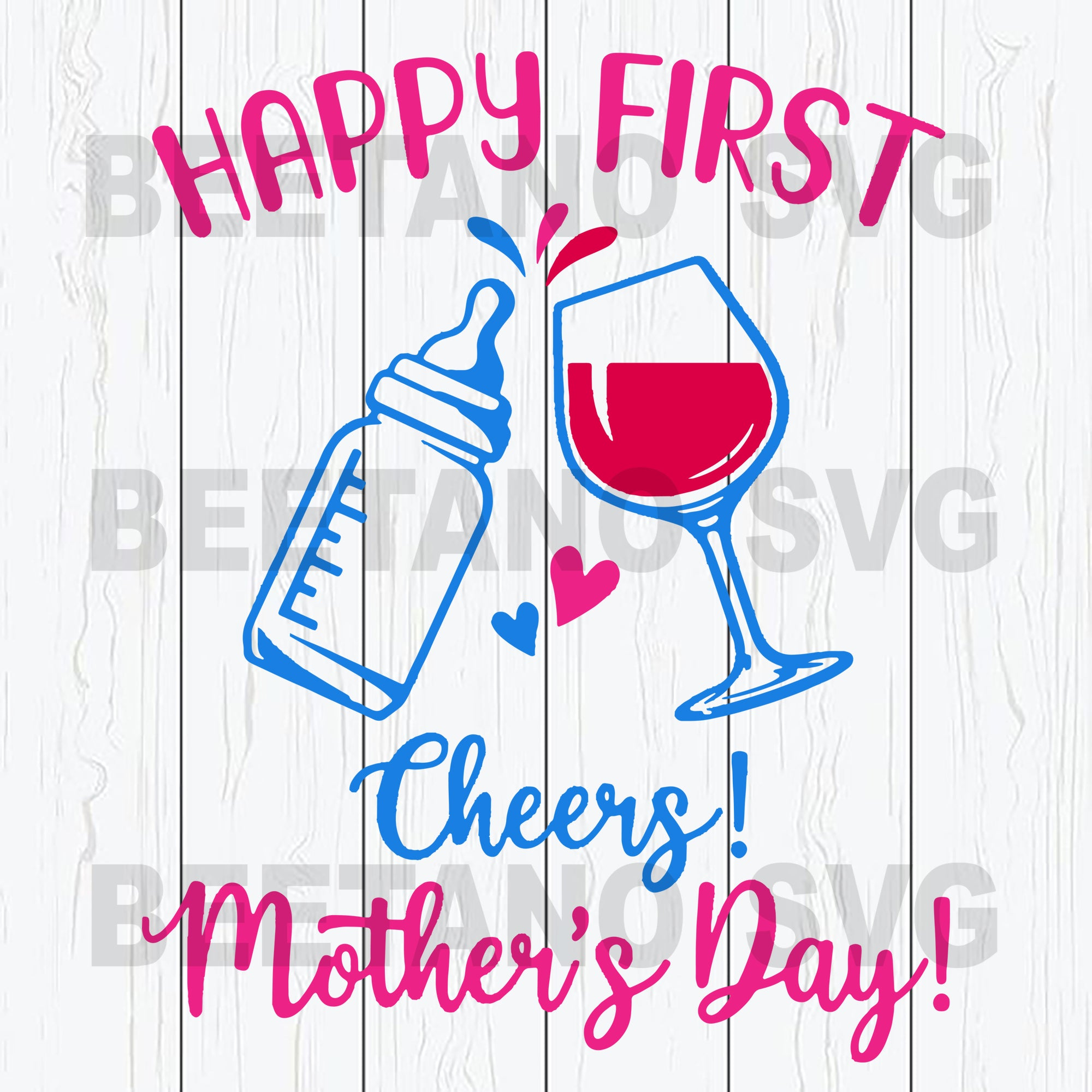 Happy First Cheers Mother's Day