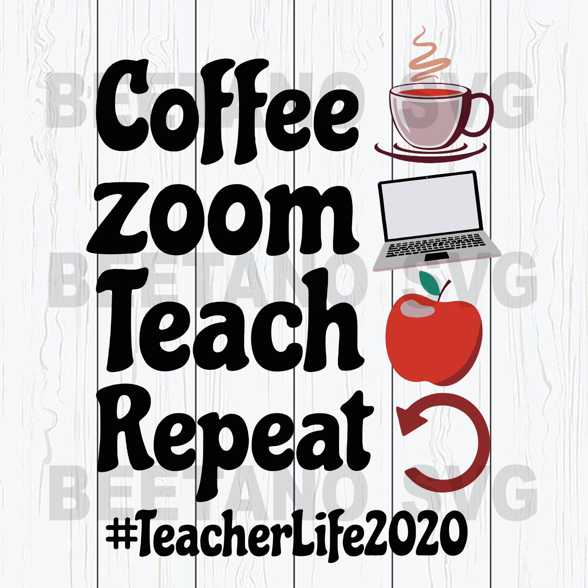 Coffee Zoom Teach Repeat Teacher Life 2020