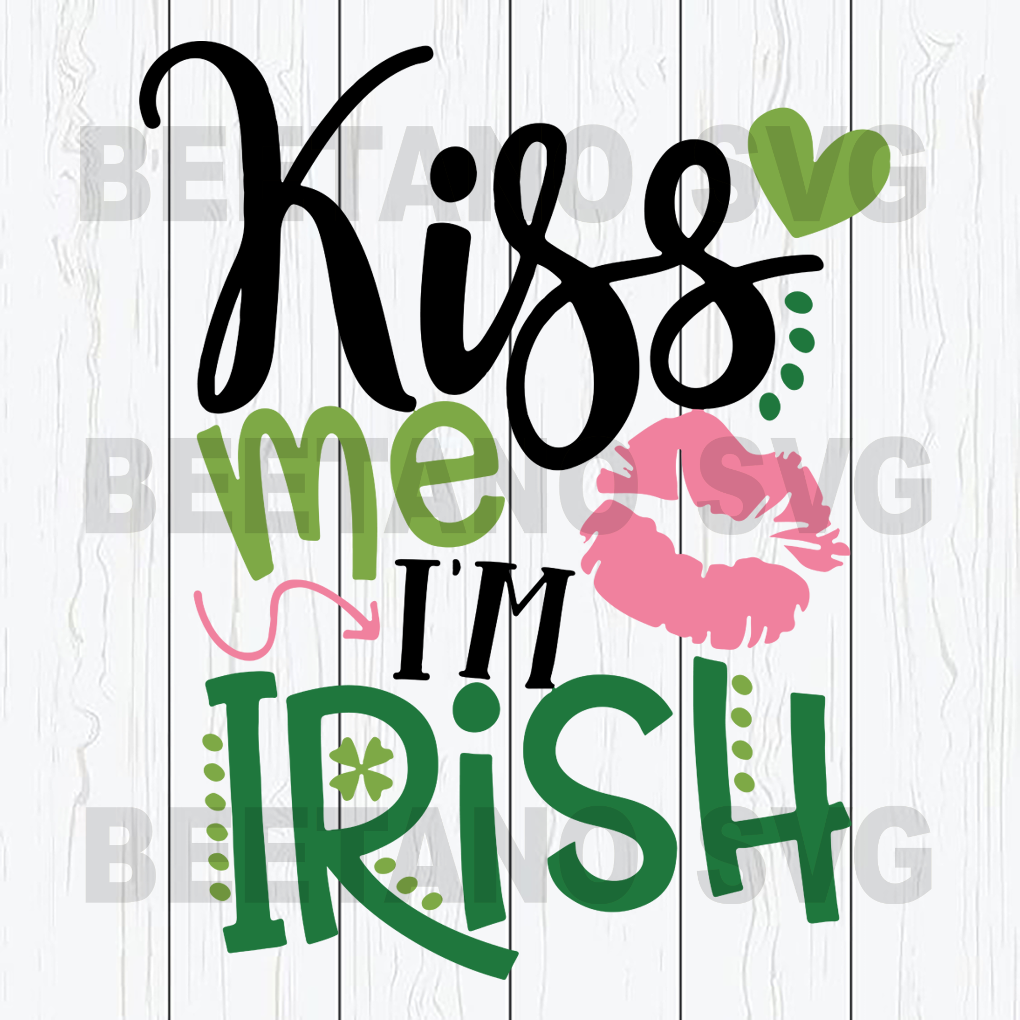 Kiss me I'm Irish Cutting Files For Cricut, SVG, DXF, EPS, PNG Instant Download
