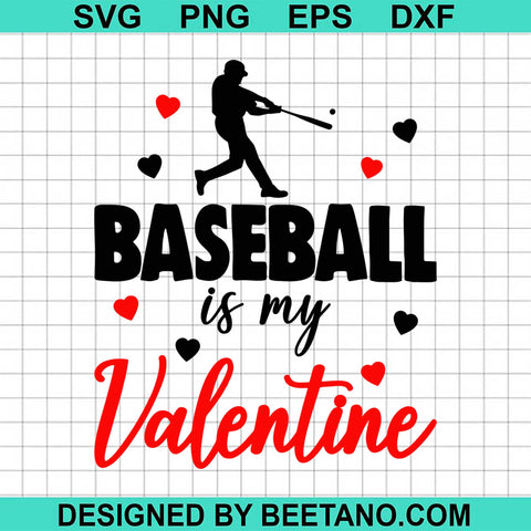 Baseball Is My Valentine