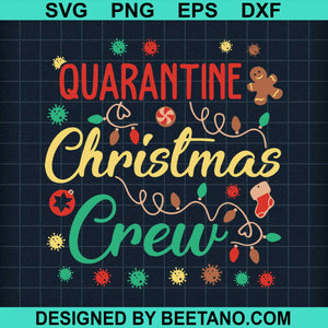 Quarantine Christmas Crew 2020