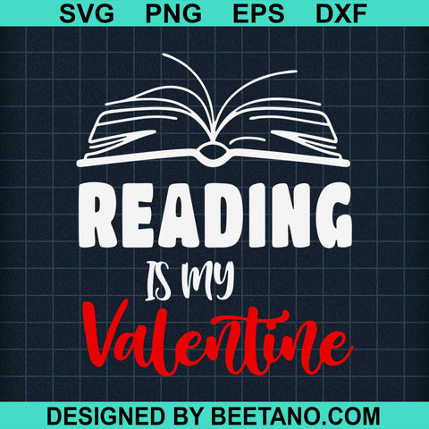 Reading Is My Valentine