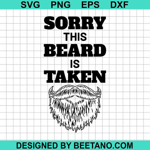 Sorry This Beard Is Taken