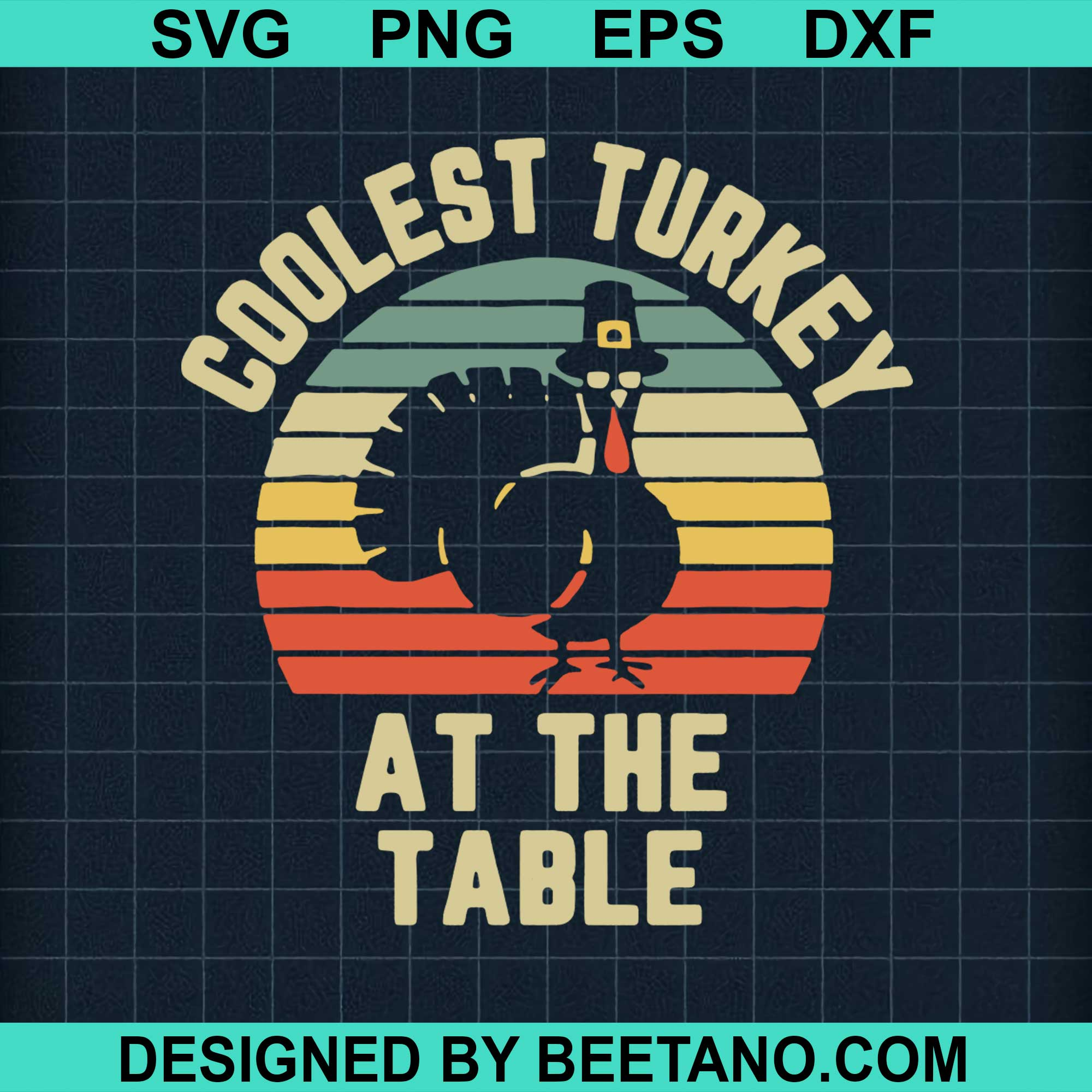 Thanksgiving Retro Coolest Turkey At The Table Vintage Retro