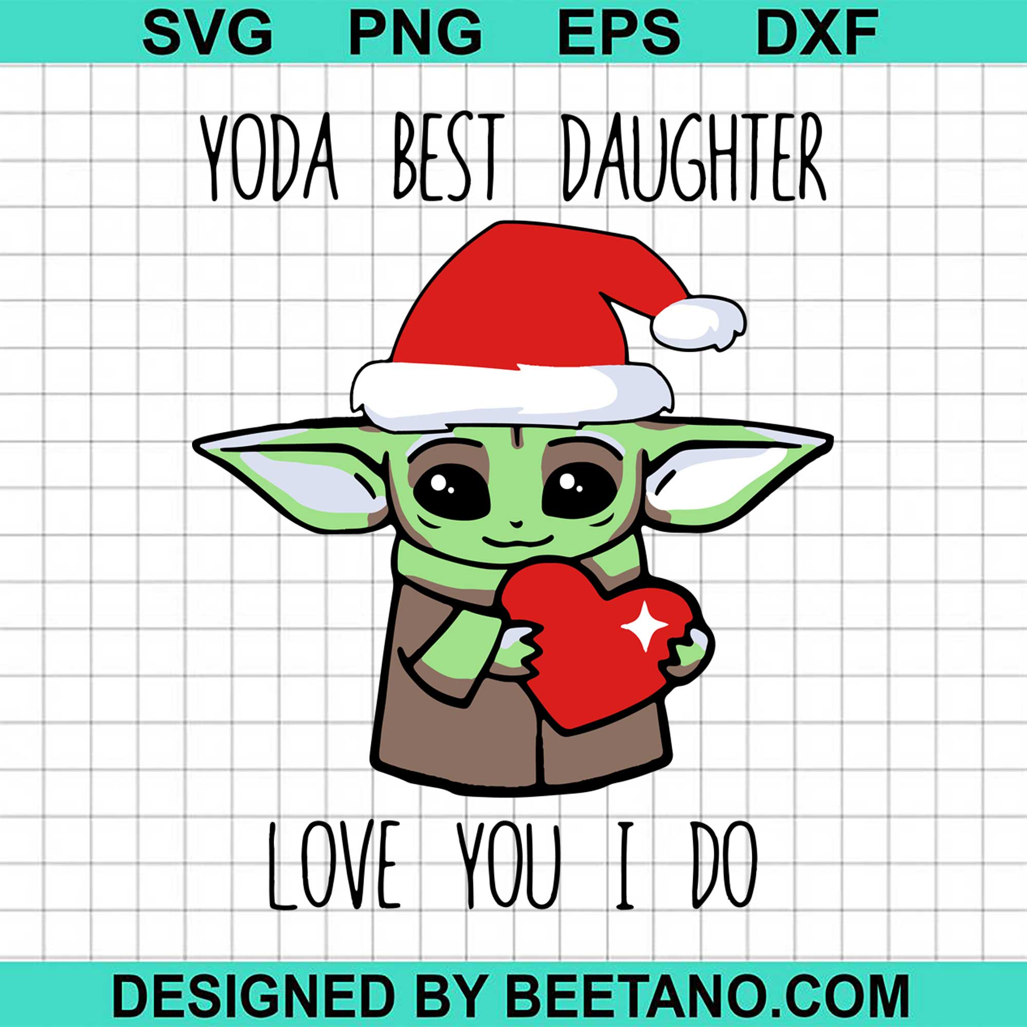 Free In this video, i'll be showing you how to create this super cool father's day art using card stock and cricut. The Mandalorian Baby Yoda Best Daughter Love You I Do Christmas 2020 S Beetanosvg Scalable Vector Graphics SVG, PNG, EPS, DXF File