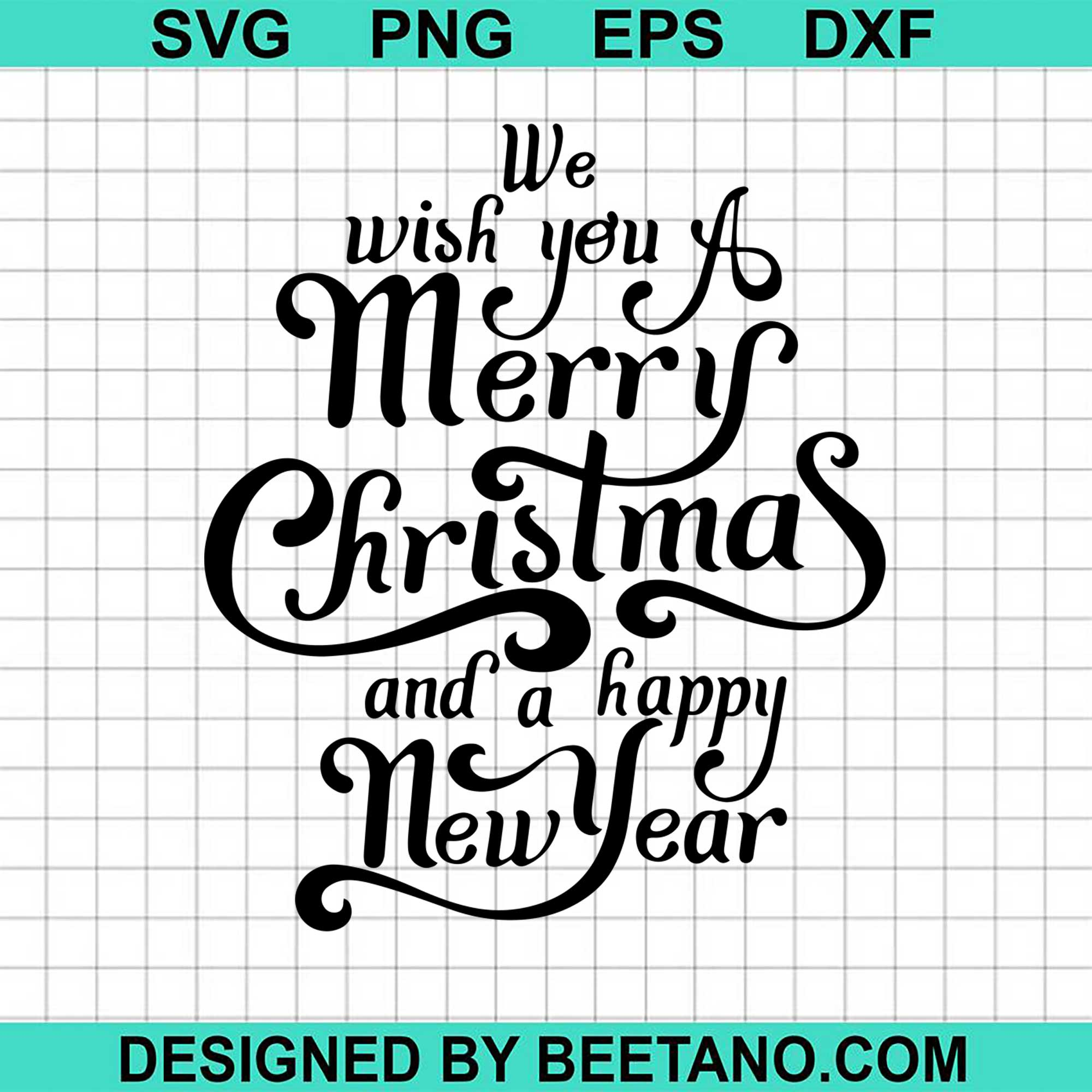 The Best Merry Christmas And A Happy New Year Svg