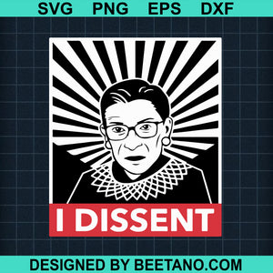 Notorious RBG I dissent