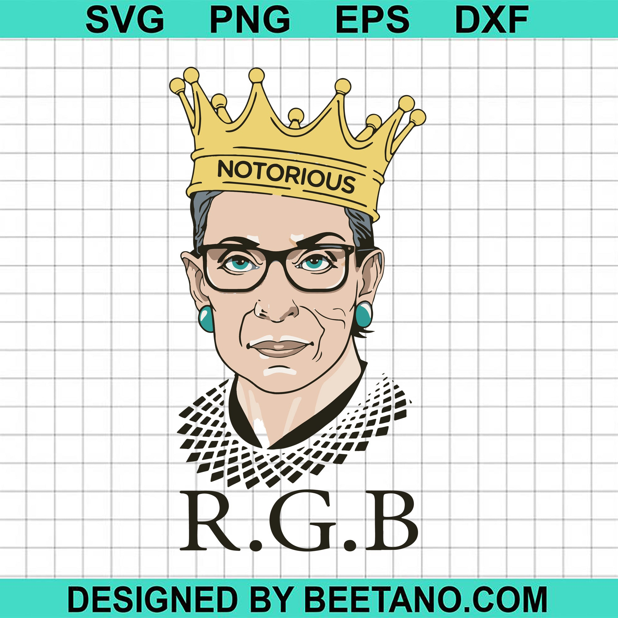 Notorious Rbg Ruth Bader Ginsburg Svg Cut File For Cricut Machine Make Beetanosvg Scalable Vector Graphics