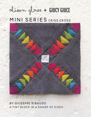 MINI SERIES CRISS CROSS - Alison Glass
