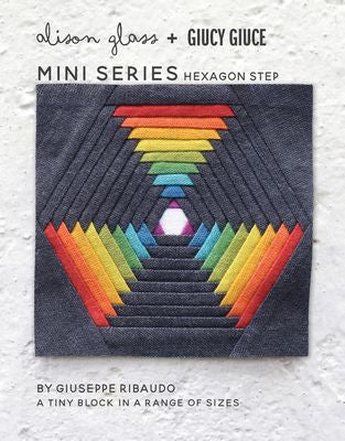 MINI SERIES HEXAGON STEP - Alison Glass
