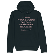 Laden Sie das Bild in den Galerie-Viewer, I'm not Wonder Woman but... Hoodie