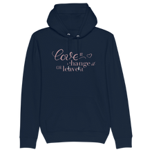 Laden Sie das Bild in den Galerie-Viewer, Love It, Change It Or Leave It Hoodie