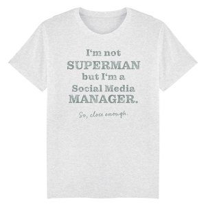 I'm not Superman but... Shirt