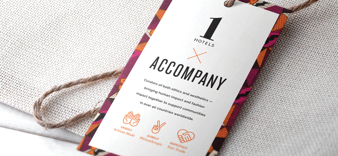 1 Hotels X Accompany