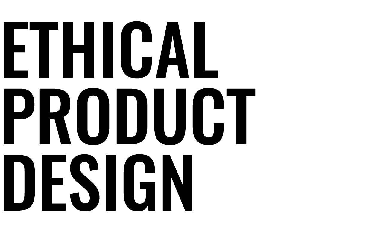 Ethical Product Design