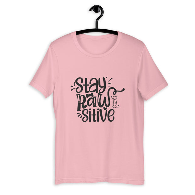 Stay PAWsitive Unisex T-Shirt