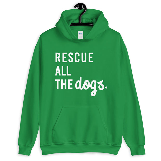 RESCUE ALL THE DOGS Unisex Hoodie