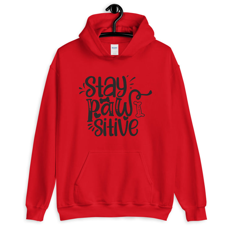 STAY PAWSITIVE Unisex Hoodie