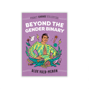 Pocket Change Collective: Beyond the Gender Binary