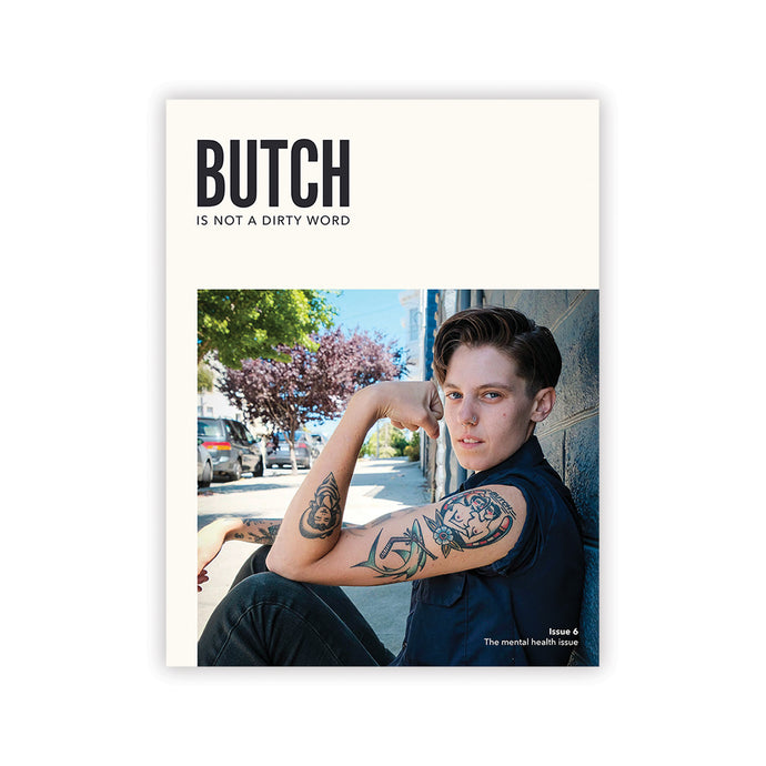 Butch Is Not A Dirty Word