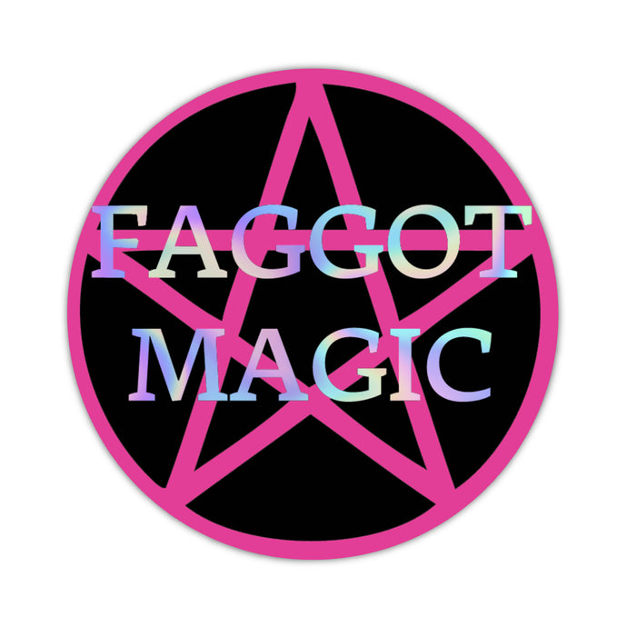Faggot Magic