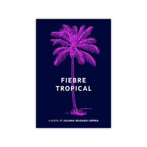 Fiebre Tropical