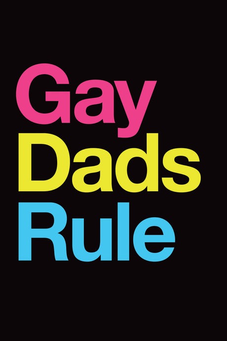 Gay Dads Rule