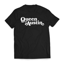 Load image into Gallery viewer, Queen Of Austin
