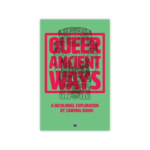 Queer Ancient Ways: A Decolonial Exploration